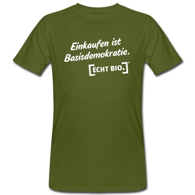 """T-Shirt """"Einkaufen ist Basisdemokratie"""""""